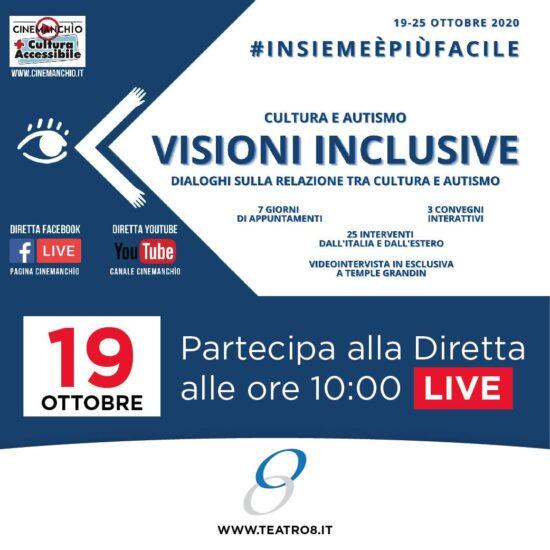 Teatro8 parteciperà al Convegno: Visioni Inclusive promosso da Cinemanchìo